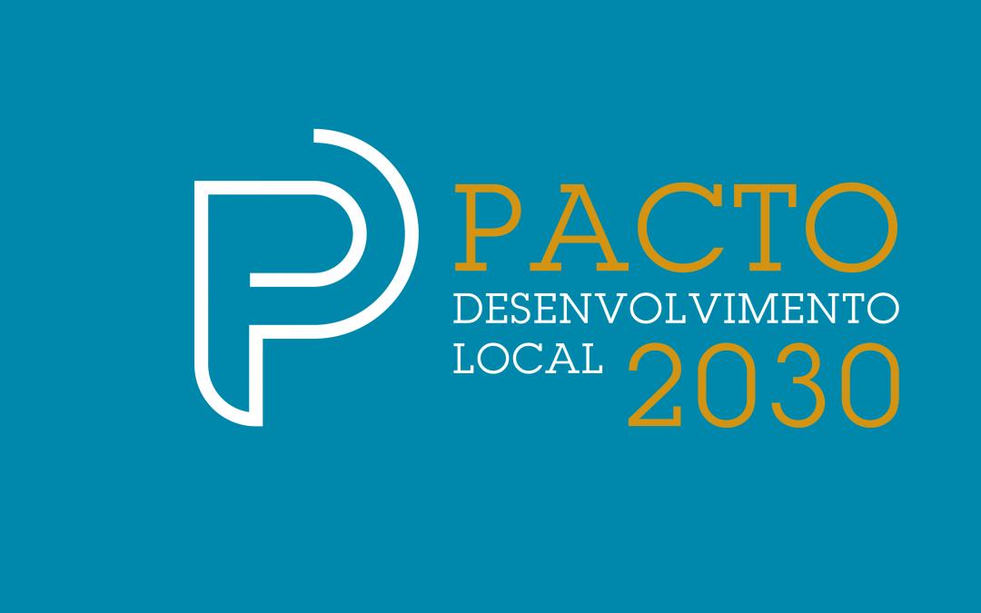 Sessão de Apresentação do Pacto de Desenvolvimento Local 2030