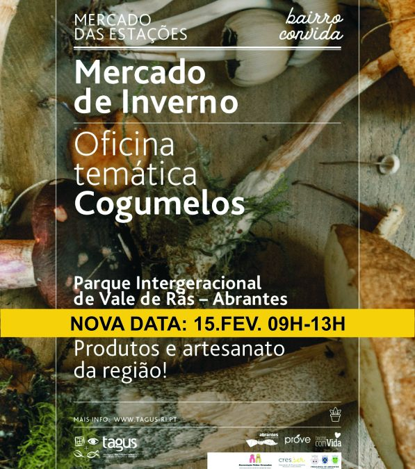 Mercado de Inverno e oficina de cogumelos – NOVA DATA